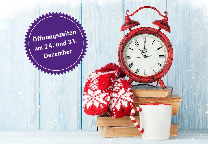 Öffnungszeiten an Weihnachten und Silvester
